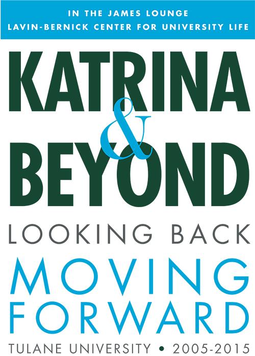 Katrina and Beyond