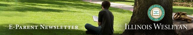 Illinois Wesleyan University eParent Newsletter