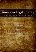 American Legal History: Cases and Materials, 4th ed.