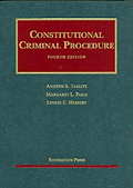 Constitutional Criminal Procedure, 4th ed.