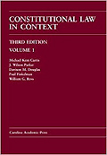 Constitutional Law in Context, 3rd ed.