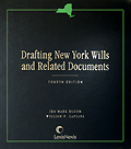 Drafting New York Wills and Related Documents, 4th ed.
