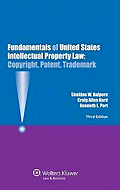 Fundamentals of United States Intellectual Property Law: Copyright, Patent, Trademark, 3rd ed.