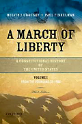 A March of Liberty: A Constitutional History of the United States