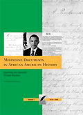 Milestone Documents in African American History: Exploring the Essential Primary Sources, 4 vols.