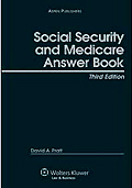 Social Security and Medicare Answer Book, 4th ed.