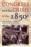 Congress & the Crisis of the 1850s